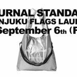 JOURNAL STANDARD SHINJUKU FLAGS LAUNCH 9.6(金) OPEN